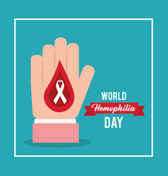 World hemophilia day card hand with blood drop vector