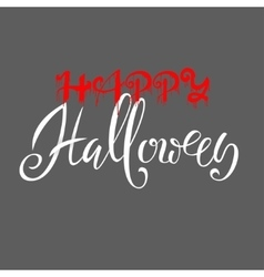 Happy Halloween text Words are written in blood vector image
