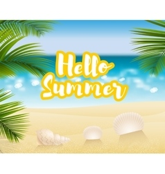 Hello summer sandy beach cost vector