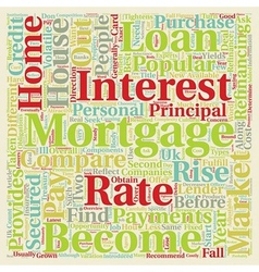 Mortgages in the uk text background wordcloud vector