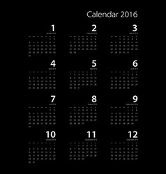 Calendar for 2016 on black background eps10 vector