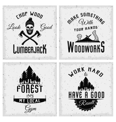 Lumberjack Monochrome Logos With Quotes vector image