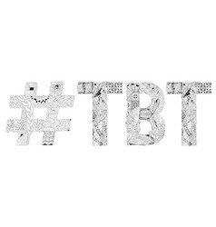 Abbreviation tbt with hashtag for coloring vector