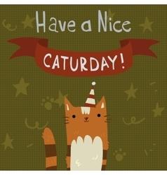 Cats saturday postcard vector