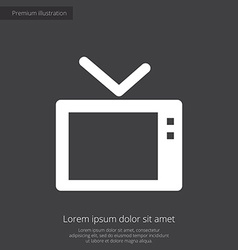 Tv premium icon white on dark background vector
