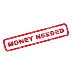 Money needed rubber stamp vector