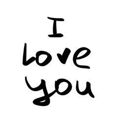 Hand written i love you phrase card with vector