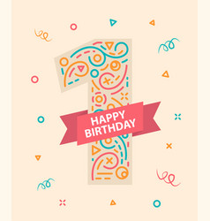 Happy birthday number 1 greeting card for one year vector