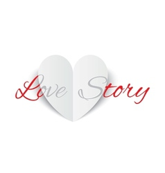 Love story paper heart sign Valentines day card vector image