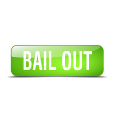 Bail out green square 3d realistic isolated web vector