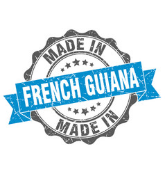 Made in french guiana round seal vector