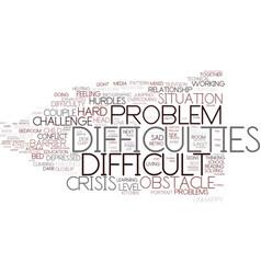 Difficulties word cloud concept vector