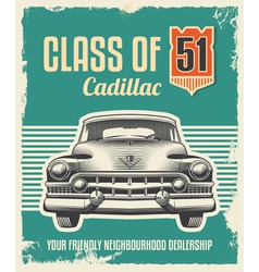Vintage sign - Advertising poster - Classic car vector image