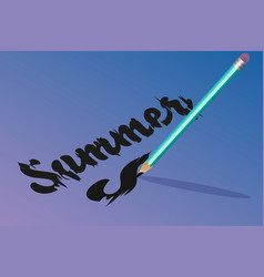 Bright pencil inscription summer vector