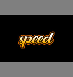 Speed word text banner postcard logo icon design vector