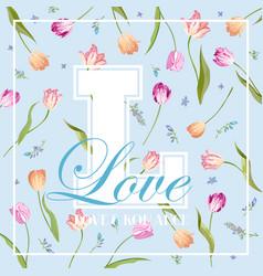 Love romantic floral design for prints fabric vector