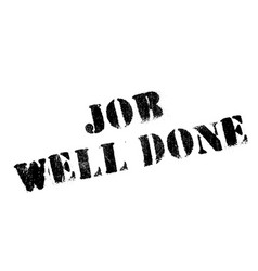 Job well done rubber stamp vector