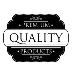 Black Premium Quality label vector image vector image
