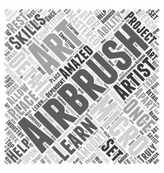 Why you should learn micro airbrush art word cloud vector