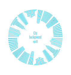 city in circle buildings around vector image