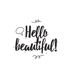 Hello beautiful greeting card with calligraphy vector