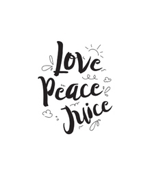 Love peace juice greeting card with calligraphy vector