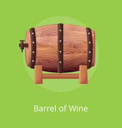 Barrel of wine on on green vector
