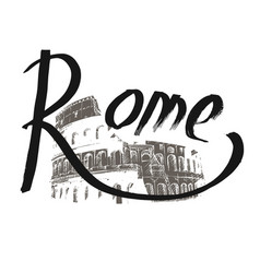 lettering hand drawn rome against the backdrop of vector image vector image