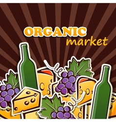 Cheese wine and grapes organic food concept vector