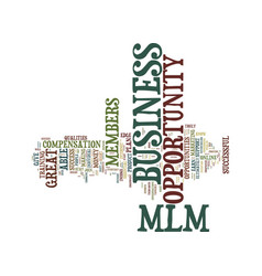 Essential qualities of a truly successful mlm vector