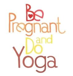 Be pregnant and do yoga 3 vector