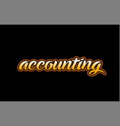 Accounting word text banner postcard logo icon vector