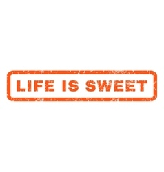 Life is sweet rubber stamp vector