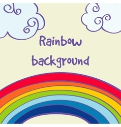 Hand drawn rainbow and clouds good weather vector