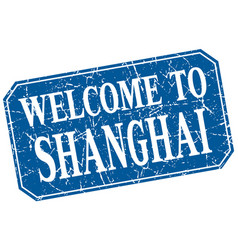 Welcome to shanghai blue square grunge stamp vector