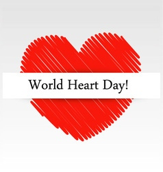 World heart day graphic with a scribbled red heart vector