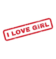 I Love Girl Text Rubber Stamp vector image vector image