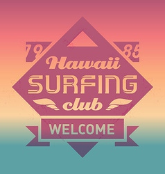 Hawaii surfing club vintage label with waves surf vector