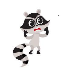 Cute little raccoon character unpleasantly vector