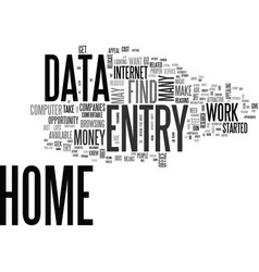 Why data entry from home is so attractive text vector