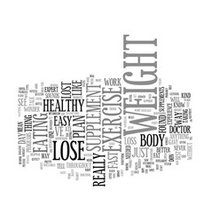Lose weight fast and easy text background word vector