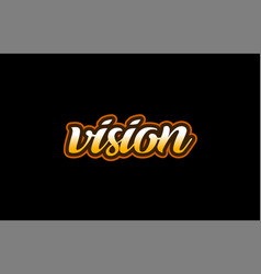 Vision word text banner postcard logo icon design vector