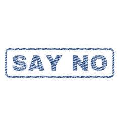 Say no textile stamp vector