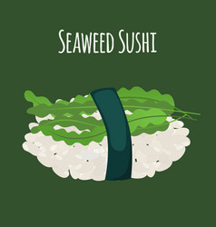 Seaweed sushi - asian food algae rice vector