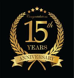 Anniversary golden laurel wreath 15 years 4 vector