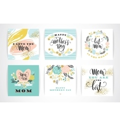 Set of Happy Mothers Day lettering greeting cards vector image vector image