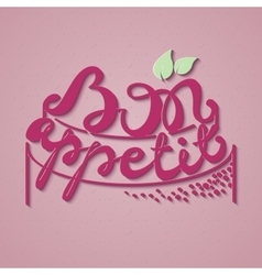 Bon Appetit paper hand lettering Pink text on vector image