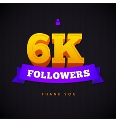 Thank you 6000 followers card thanks vector image vector image