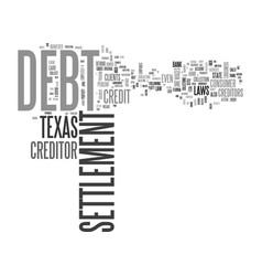 why debt settlement works best in texas text word vector image vector image