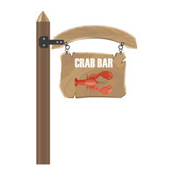 Wooden hanging signboard with crab bar notice vector